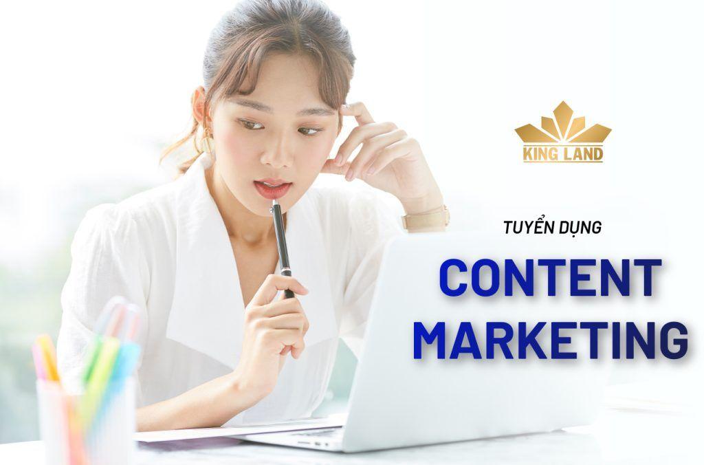 King Land tuyển dụng chuyên viên Content Marketing
