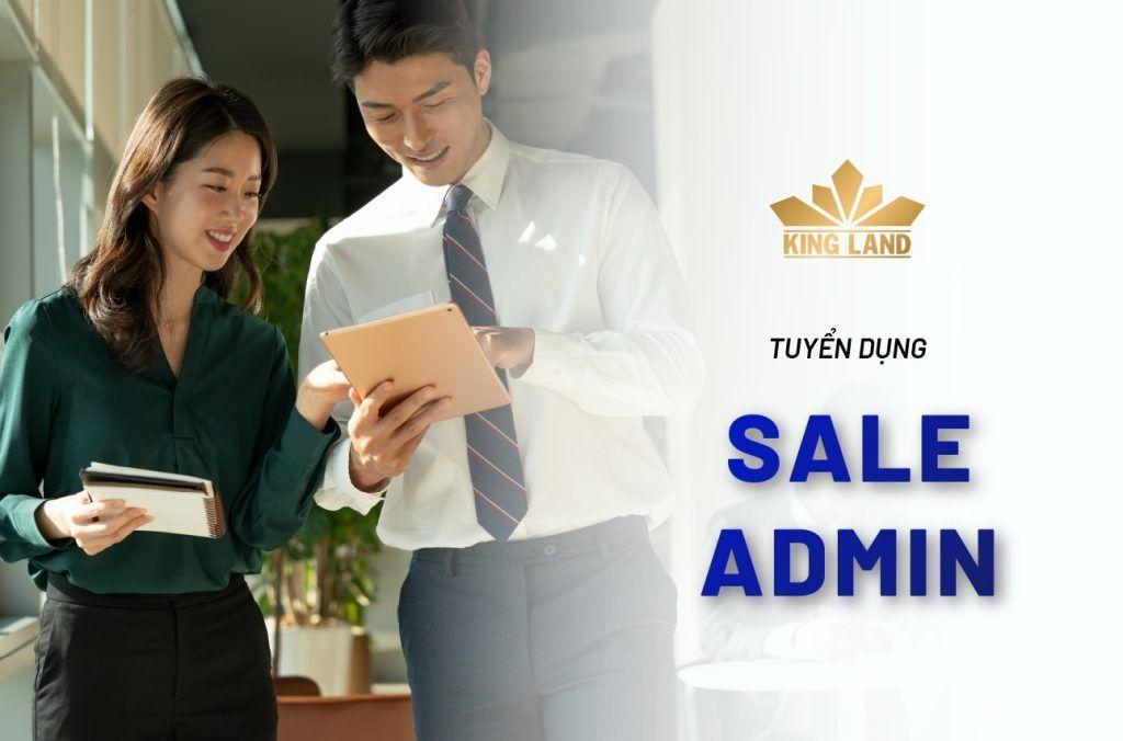 King Land tuyển dụng chuyên viên Sales Admin