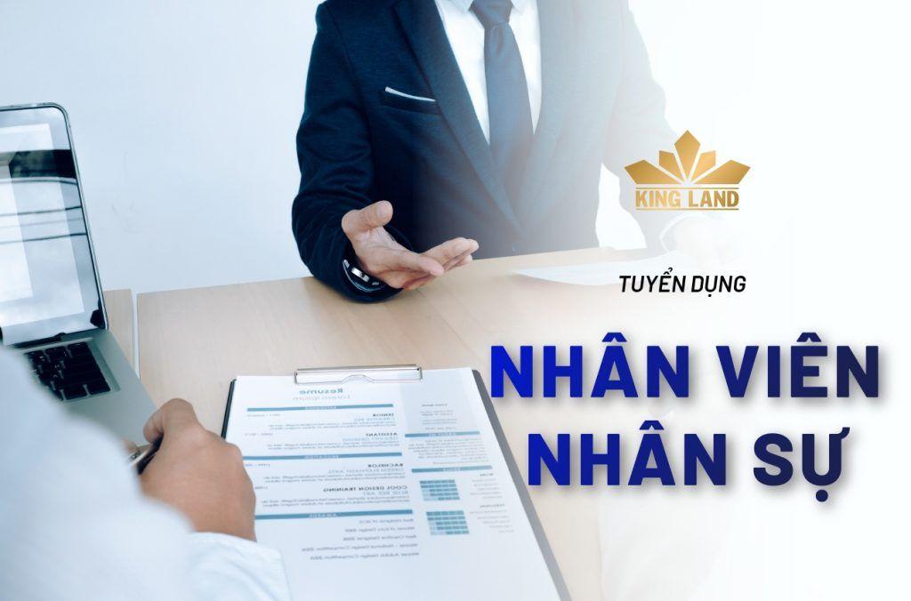 King Land tuyển dụng nhân viên Hành chính - Nhân sự