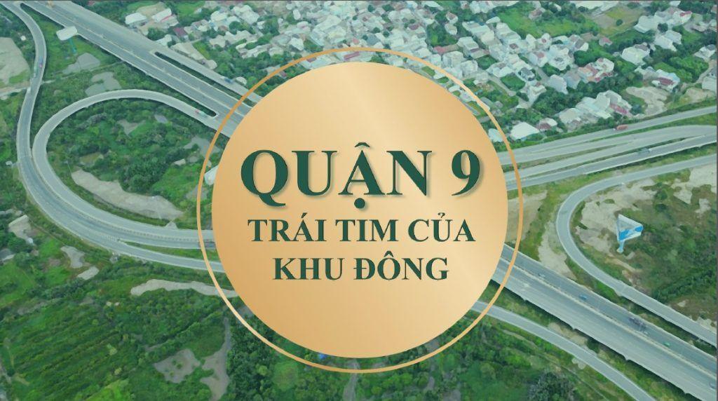 Quận 9 - Trái tim của khu Đông Sài Gòn